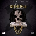 Pure Cain - Rich Or Dead mixtape cover art