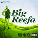 Reefa Rei - Big Reefa mixtape cover art