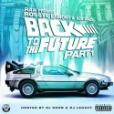 Rossye Lamont & Ace Mack - Back To The Future mixtape cover art