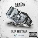 Savo - Flip The Trap mixtape cover art