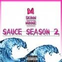 Skinni Minnie - #SauceSeason2 mixtape cover art