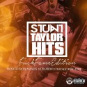 #StuntTaylorHits (F*ck Fame Edition) mixtape cover art