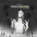 Taliban TY - I'm So Westside mixtape cover art