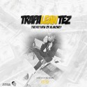 TrapaLean Tez - The Return Of Almoney mixtape cover art