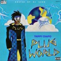 Trippy Chapo - Plug World mixtape cover art