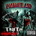Truth Da God - Zombieland mixtape cover art