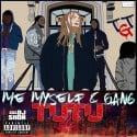 TuTu - Me, Myself & Gang mixtape cover art