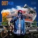 WreckSquad Dot - Plug mixtape cover art