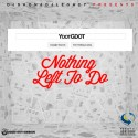YDotGDot - Nothing Left To Do mixtape cover art