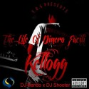 Kellogg - The Life Of Dinero Facili mixtape cover art
