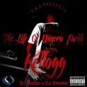 Kellogg - The Life Of Dinero Facili mixtape cover art