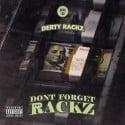 Derty Rackz - Don't Forget The Rackz mixtape cover art