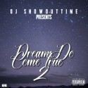 Dream Do Come True 2 mixtape cover art