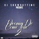 Dream Do Come True 2 mixtape cover art