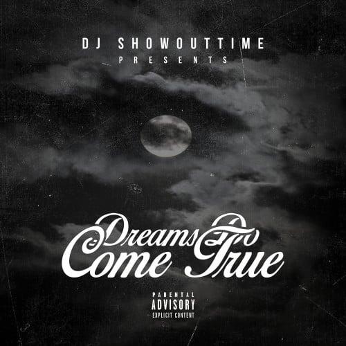 Dreams Do Come True - DJ ShowOutTime