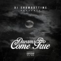 Dreams Do Come True mixtape cover art