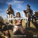 EBP Keezy - Veteransday 2 mixtape cover art