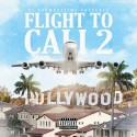 Flight To Cali 2 mixtape cover art