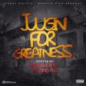 Juggin For Greatness mixtape cover art