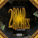 Blowin Bandz - Road 2 Riches mixtape cover art
