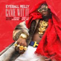 EyeballRelly - Came Wit It mixtape cover art