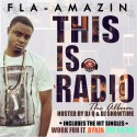 Fla-Amazin - This Is Radio mixtape cover art