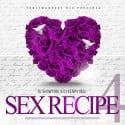 Sex Recipe 4 mixtape cover art