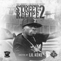 Street Recipe 2 (Hosted By Lil Keke) mixtape cover art