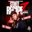 Street Recipe 7 (Hosted By DJ Scream) mixtape cover art
