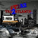 Tru 2 Atlanta 2 mixtape cover art