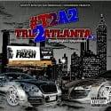 Tru 2 Atlanta 2 mixtape cover art