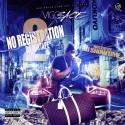 Vigo Sace - No Registration 2 mixtape cover art