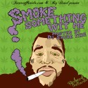 Big Diesel - Smoke Something With Me mixtape cover art
