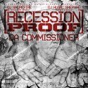 Da Commissioner - Recession Proof mixtape cover art