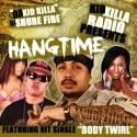 Da Kid Killa - Hangtime mixtape cover art