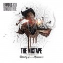 Famous Kid Smoothie - The Mixtape mixtape cover art