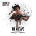 Famous Kid Smoothie - The Mixtape mixtape cover art