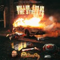 Killin Em In The Streets 2 mixtape cover art