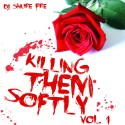 Killing Them Softly mixtape cover art