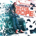 Loose Bills - Digital Dope mixtape cover art