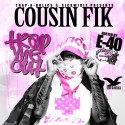 Cousin Fik - Trap Me Out (Hosted By E-40) mixtape cover art