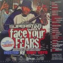 Face Your Fears (Hosted By Tony Yayo) mixtape cover art