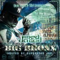 Fred Da Godson - Big Bronx mixtape cover art