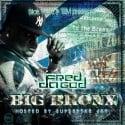 Fred Da Godson - Big Bronx mixtape cover art