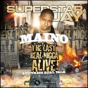 Maino - The Last Real Nigga Alive mixtape cover art
