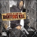 Tony Yayo - Righteous Kill mixtape cover art