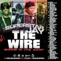 The Wire (2008 Is My Year) mixtape cover art
