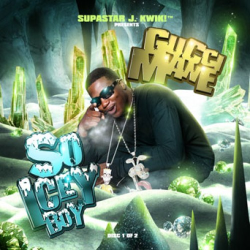 [Mixtape] Gucci Mane - So Icey Boy (Disc 1 of 2)