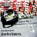 A Da Bu$iness - D.O.P.E. mixtape cover art