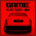 Game - Brake Lights mixtape cover art